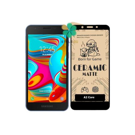 خرید گلس سرامیکی مات گوشی سامسونگ Samsung Galaxy A2 Core